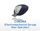 Corona: Electromechanical Garage Door Operator